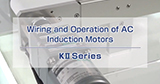 How-to: Wiring KII Series Induction Motors